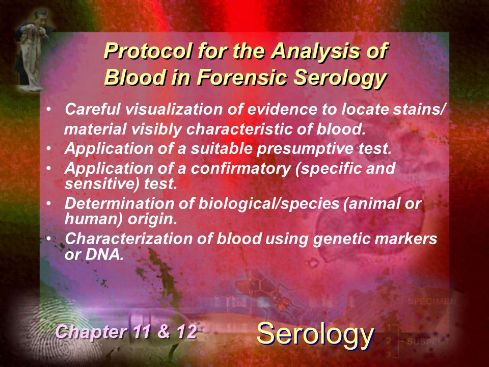 Protocol for the Analysis of Blood in Forensic Serology