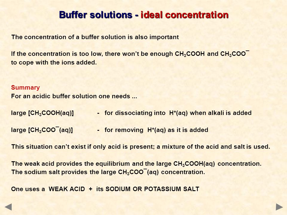 Buffer solutions - ideal concentration