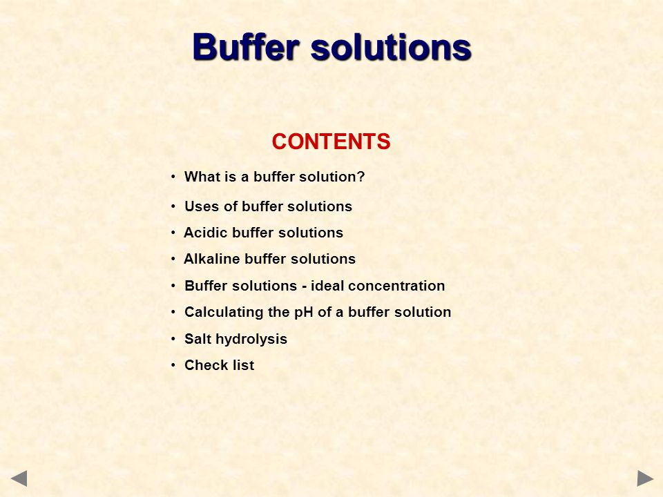 Buffer solutions CONTENTS What is a buffer solution
