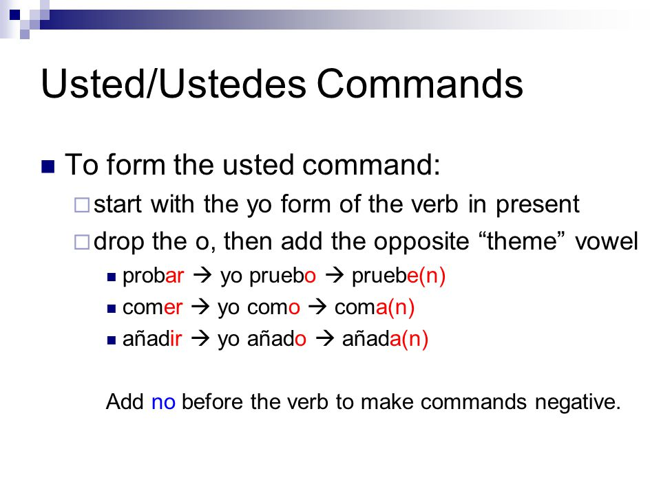 Usted/Ustedes Commands