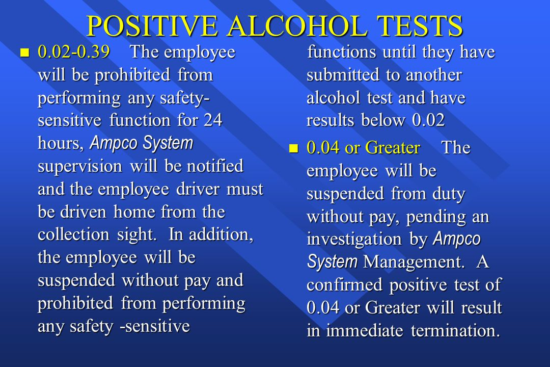 POSITIVE ALCOHOL TESTS