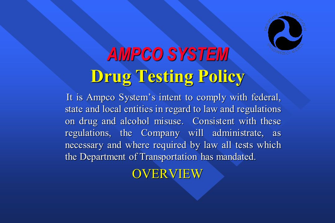 AMPCO SYSTEM Drug Testing Policy
