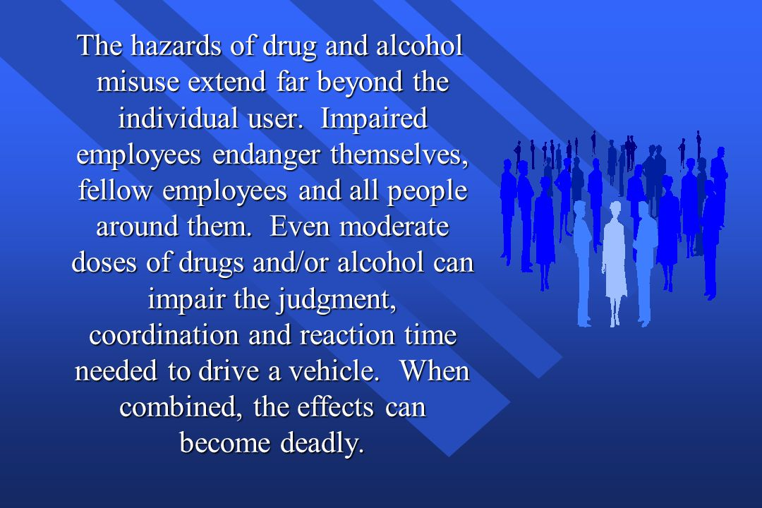 The hazards of drug and alcohol misuse extend far beyond the individual user.