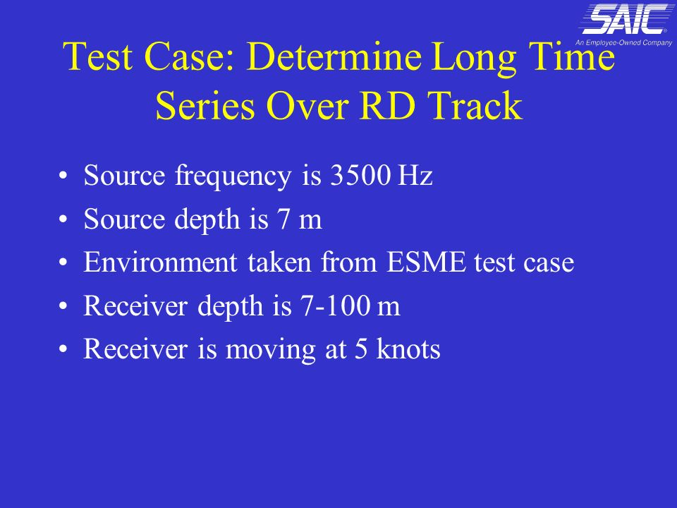 Test Case: Determine Long Time Series Over RD Track