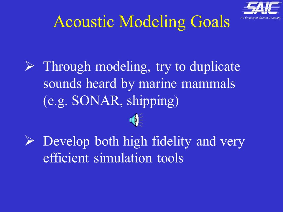 Acoustic Modeling Goals