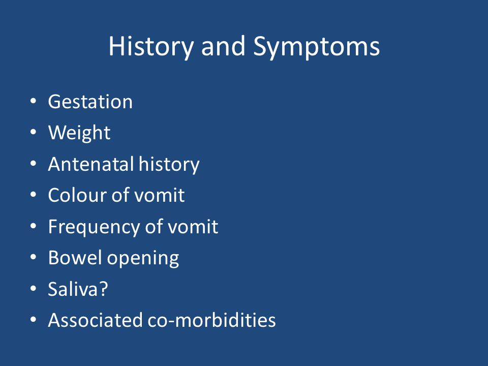 History and Symptoms Gestation Weight Antenatal history