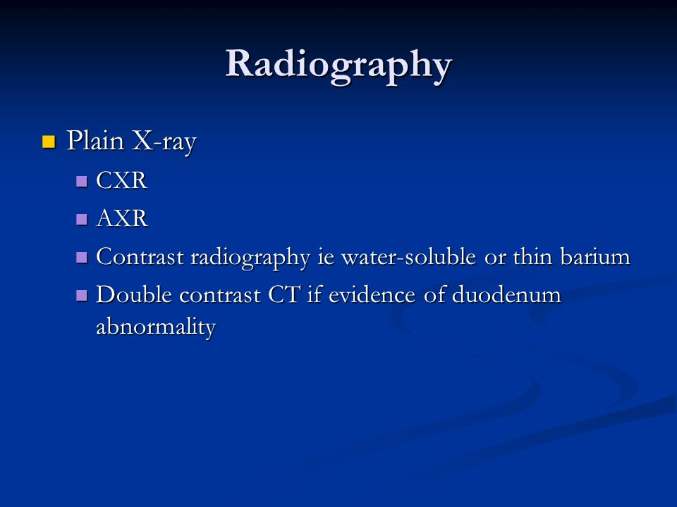 Radiography Plain X-ray CXR AXR