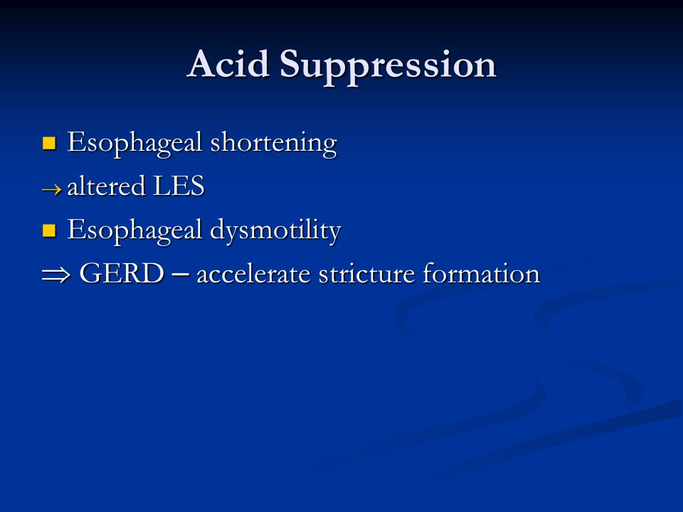 Acid Suppression Esophageal shortening altered LES