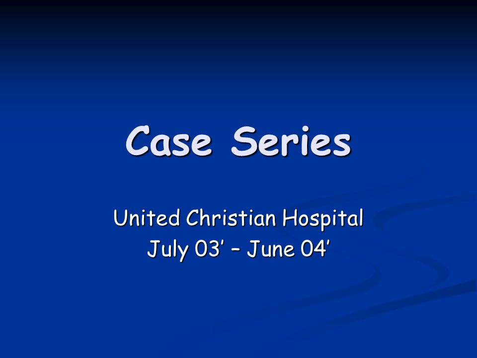 United Christian Hospital July 03' – June 04'