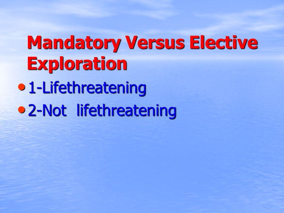 Mandatory Versus Elective Exploration