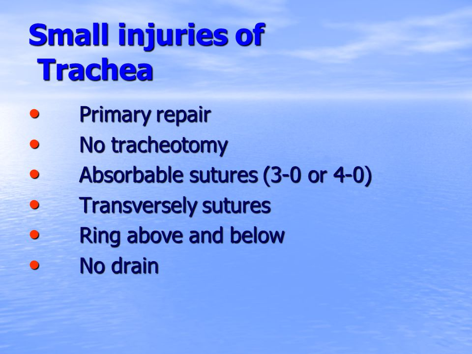 Small injuries of Trachea