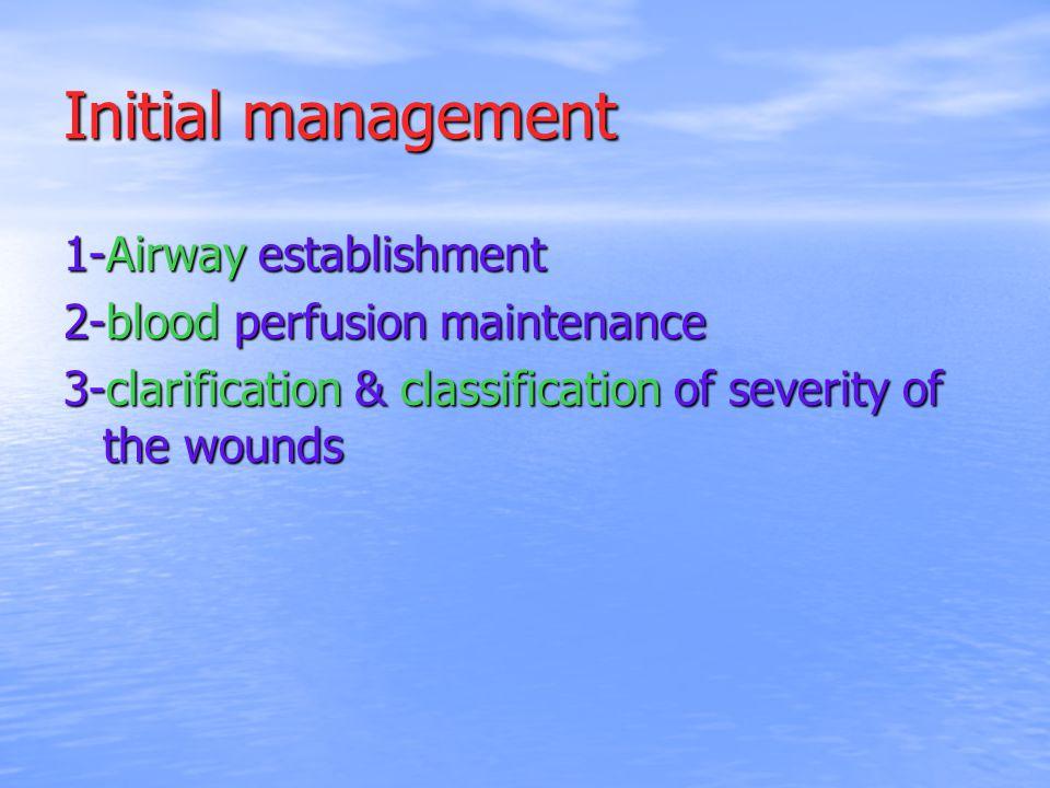 Initial management 1-Airway establishment