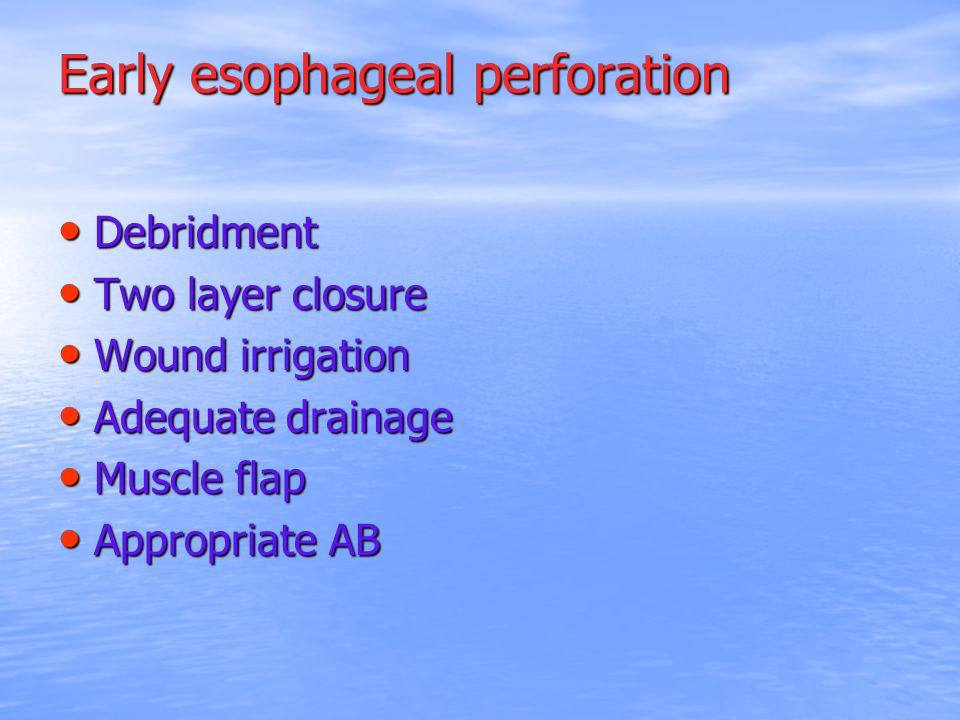 Early esophageal perforation