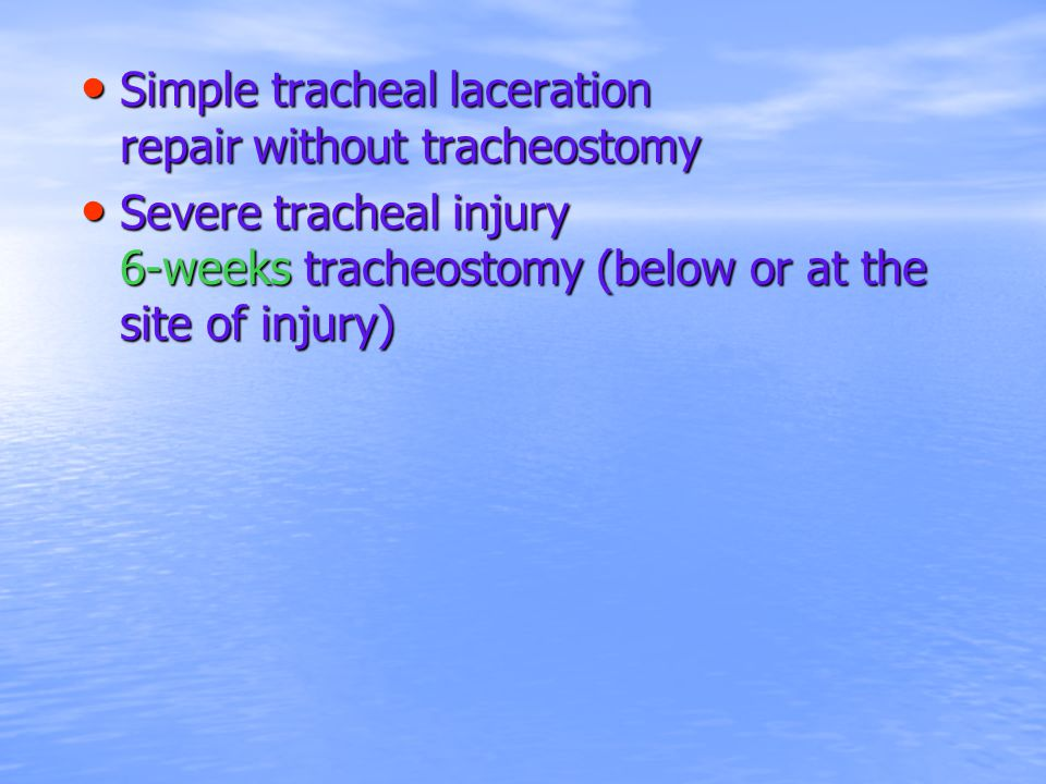 Simple tracheal laceration repair without tracheostomy