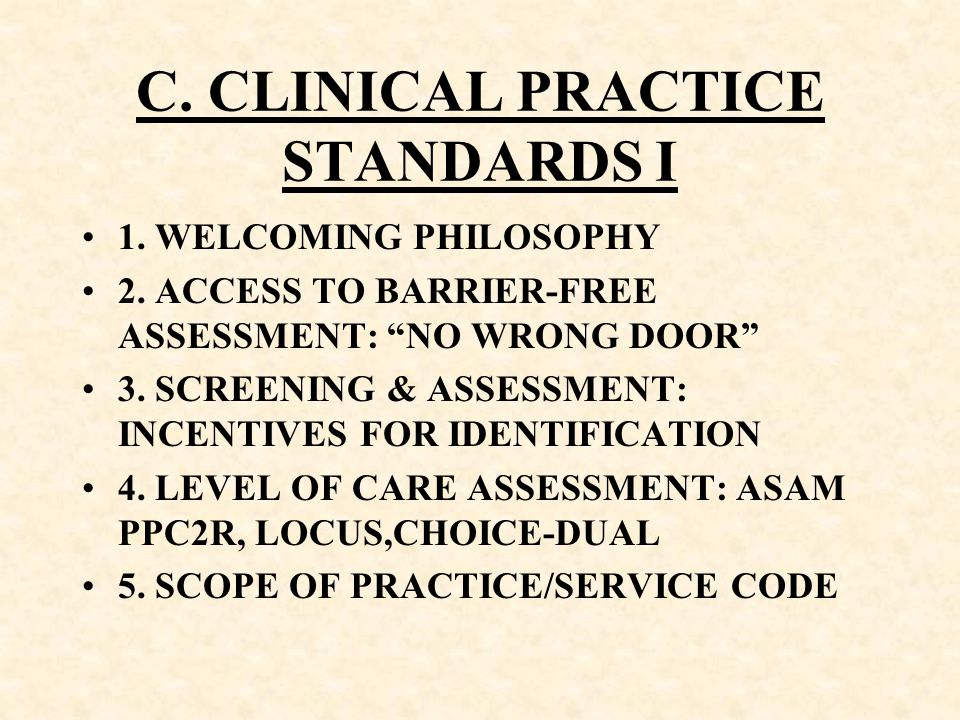 C. CLINICAL PRACTICE STANDARDS I
