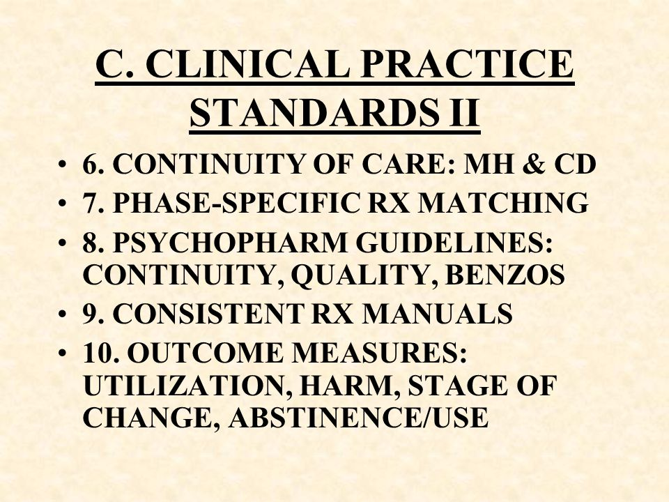 C. CLINICAL PRACTICE STANDARDS II