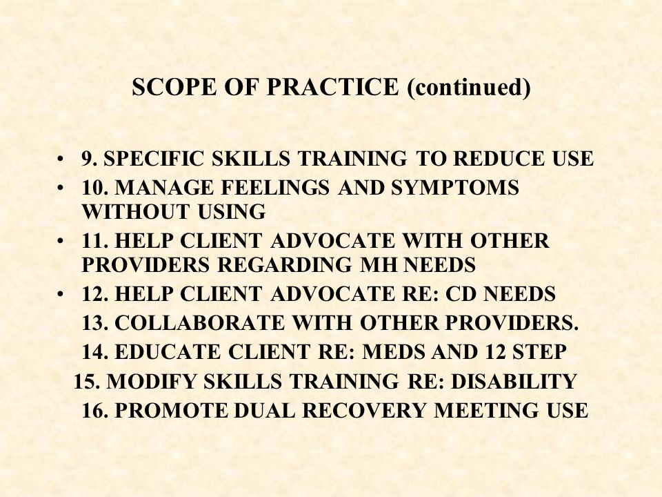 SCOPE OF PRACTICE (continued)