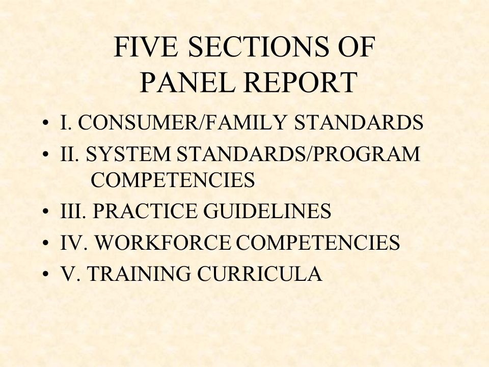 FIVE SECTIONS OF PANEL REPORT