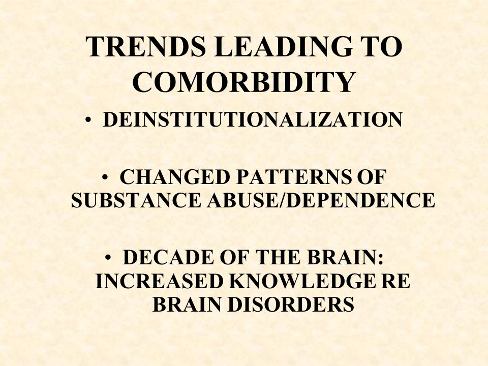 TRENDS LEADING TO COMORBIDITY