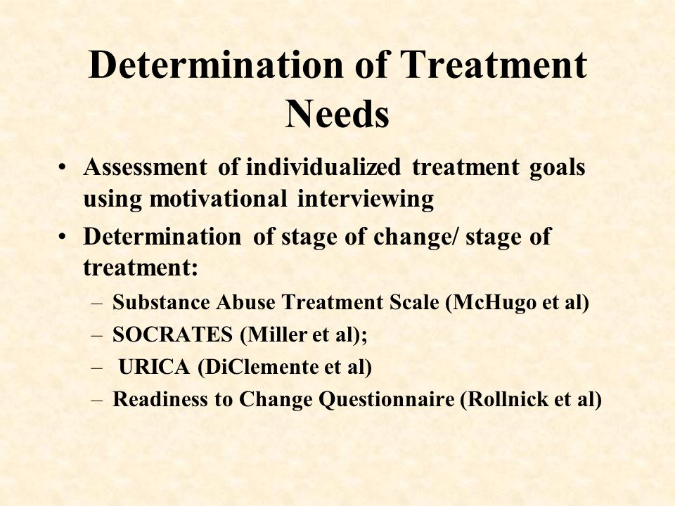 Determination of Treatment Needs