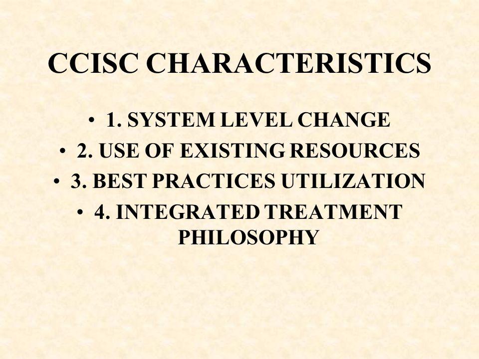 CCISC CHARACTERISTICS