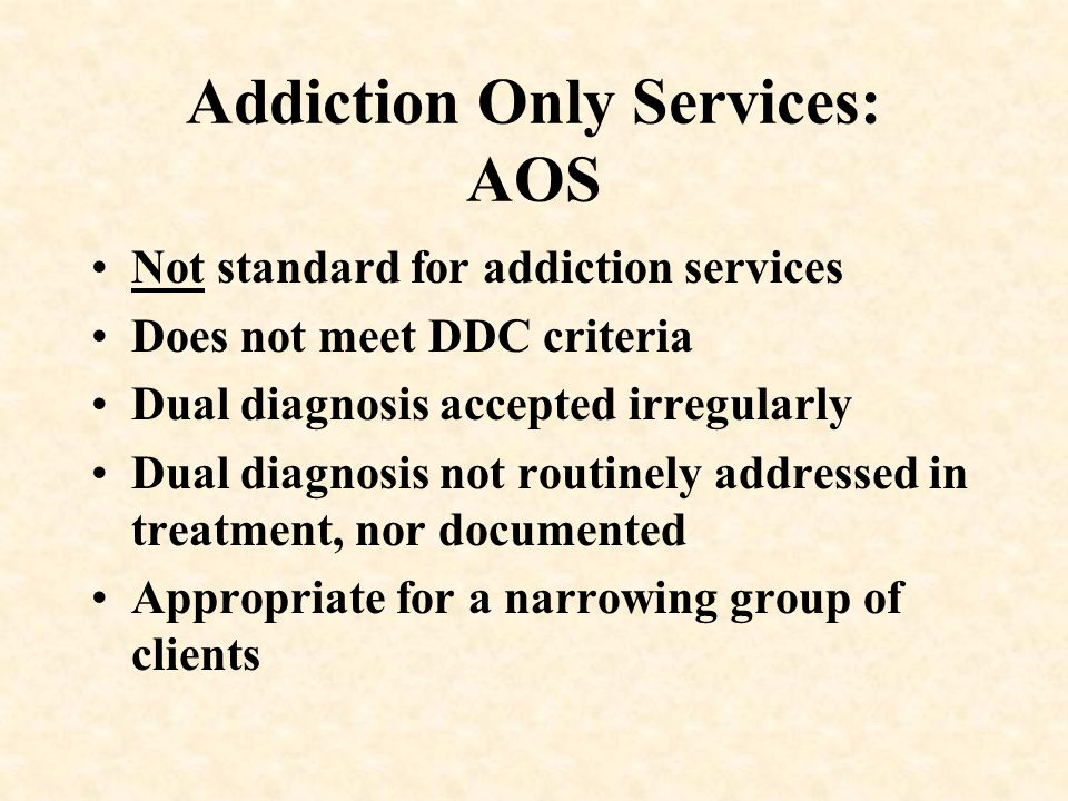 Addiction Only Services: AOS
