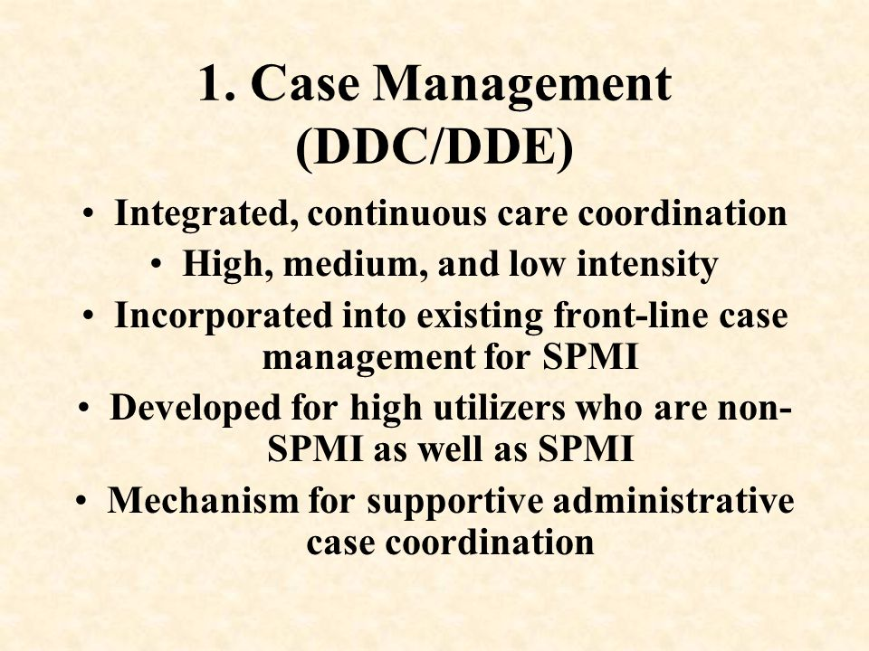 1. Case Management (DDC/DDE)