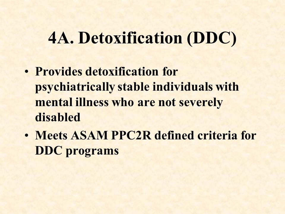4A. Detoxification (DDC)