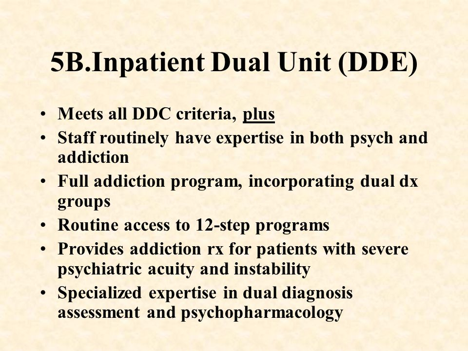 5B.Inpatient Dual Unit (DDE)