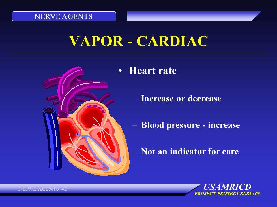 VAPOR - CARDIAC Heart rate Increase or decrease