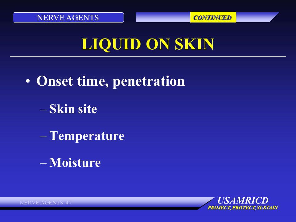 LIQUID ON SKIN Onset time, penetration Skin site Temperature Moisture