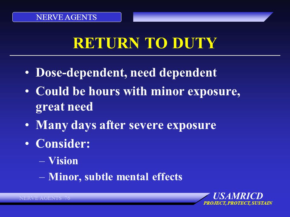RETURN TO DUTY Dose-dependent, need dependent
