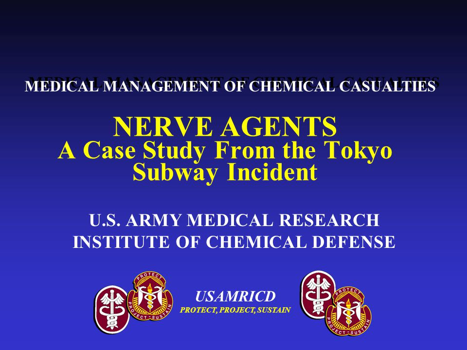 NERVE AGENTS A Case Study From the Tokyo Subway Incident