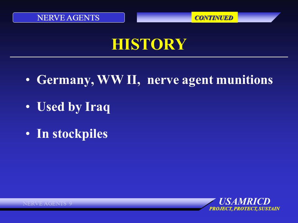 HISTORY Germany, WW II, nerve agent munitions Used by Iraq