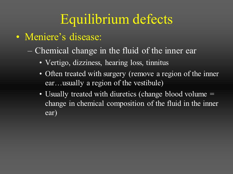 Equilibrium defects Meniere's disease: