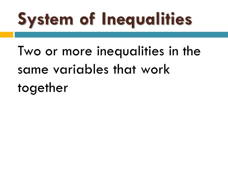 System of Inequalities