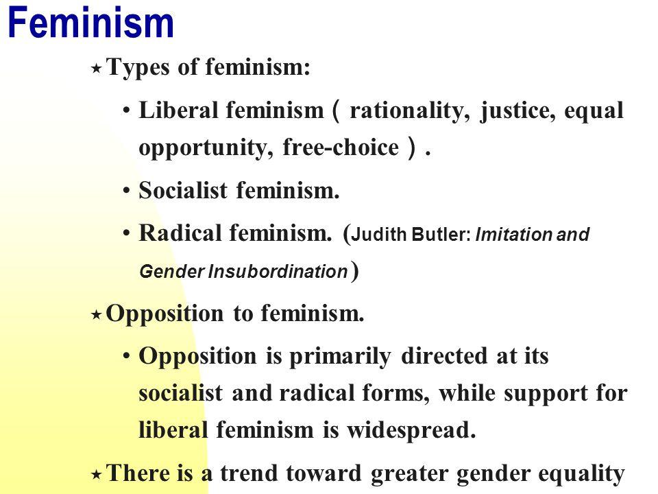 Feminism Types of feminism: