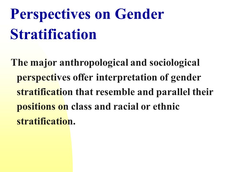 Perspectives on Gender Stratification