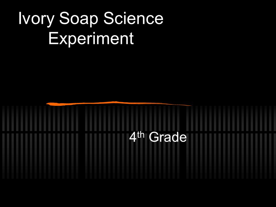 Ivory Soap Science Experiment