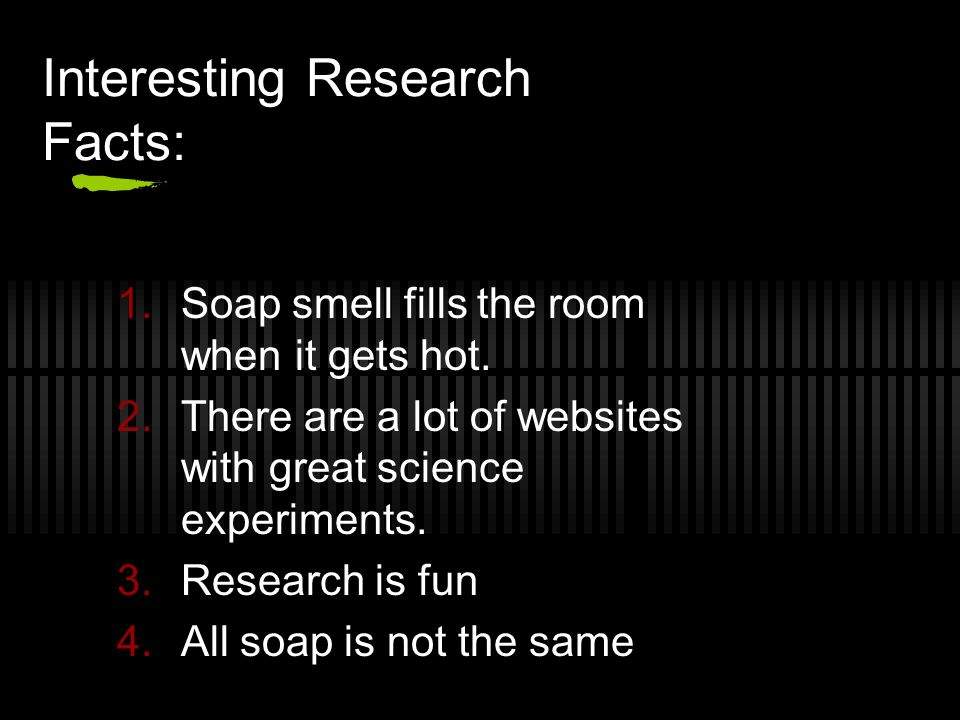 Interesting Research Facts:
