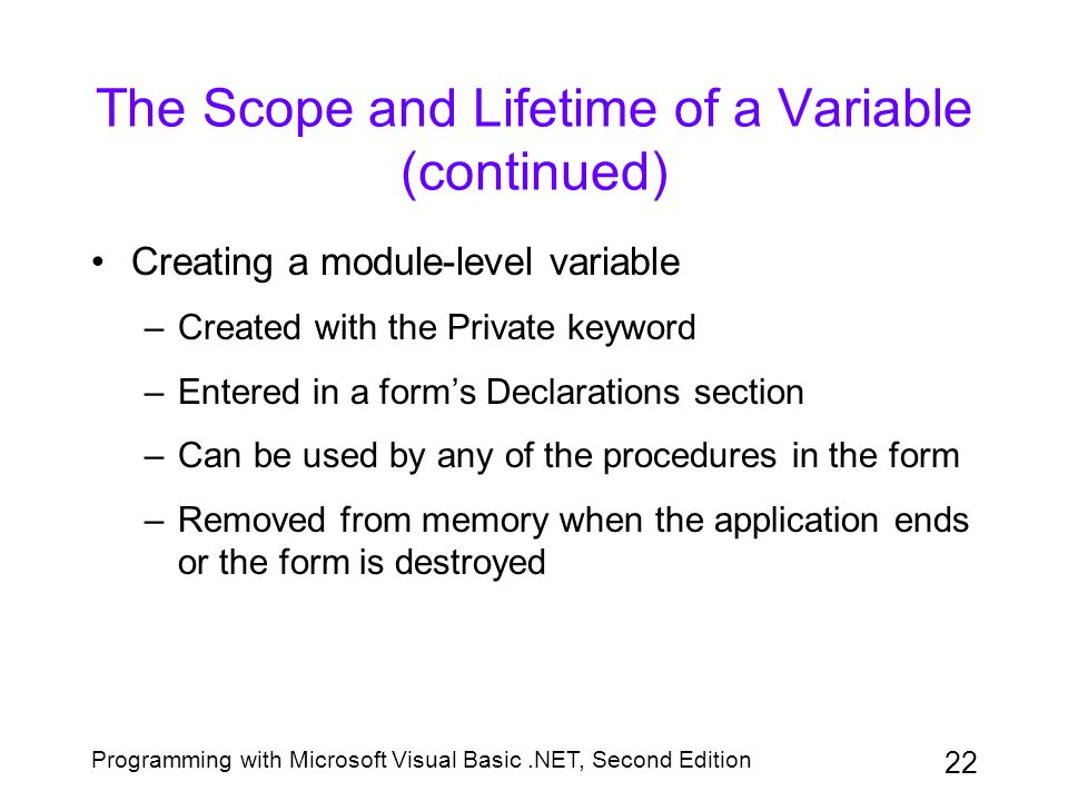 The Scope and Lifetime of a Variable (continued)