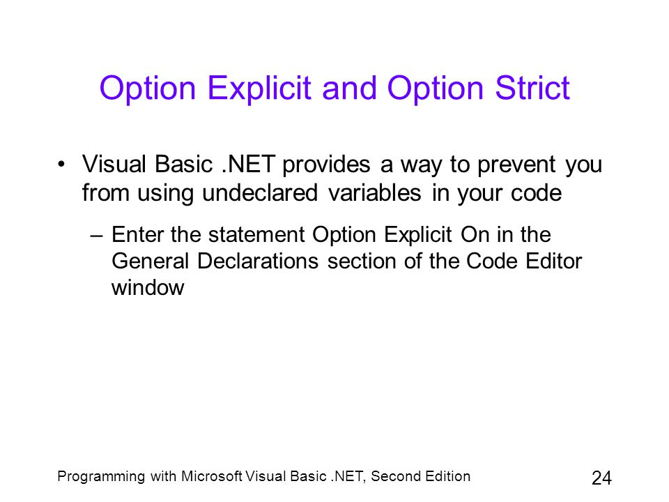Option Explicit and Option Strict