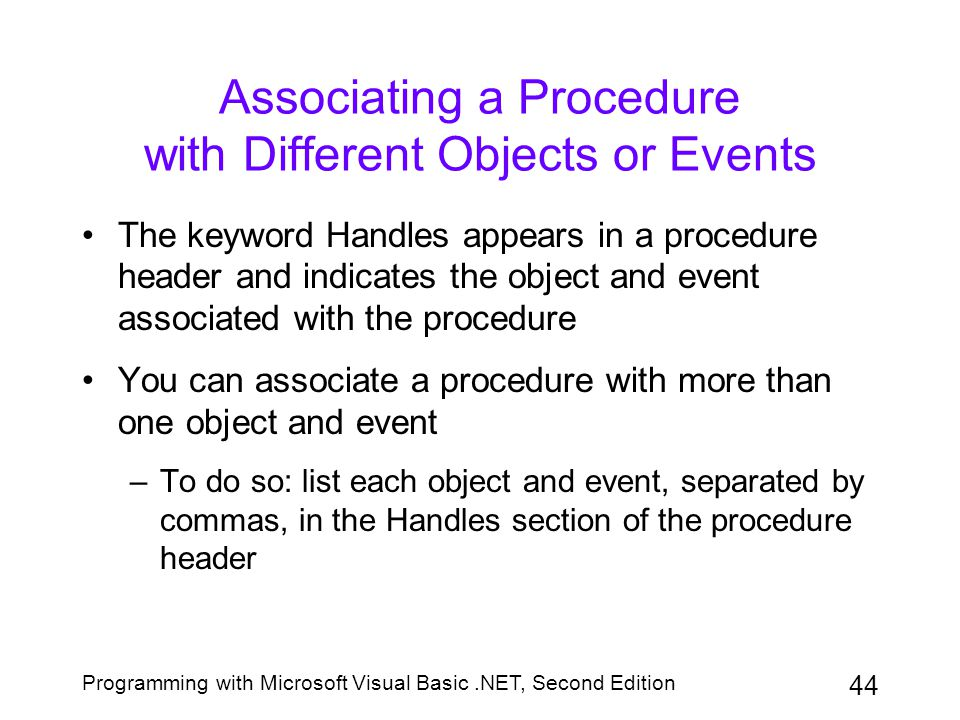 Associating a Procedure with Different Objects or Events