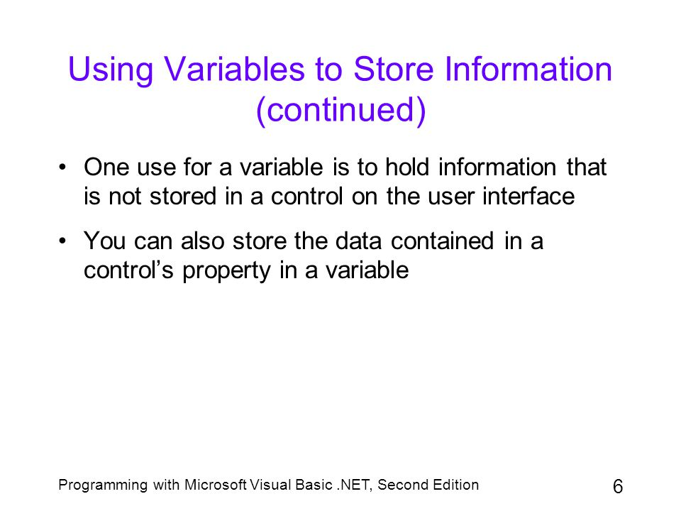 Using Variables to Store Information (continued)