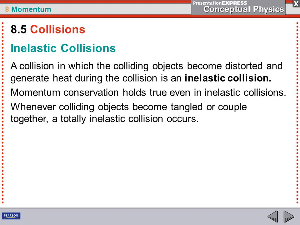 8.5 Collisions Inelastic Collisions