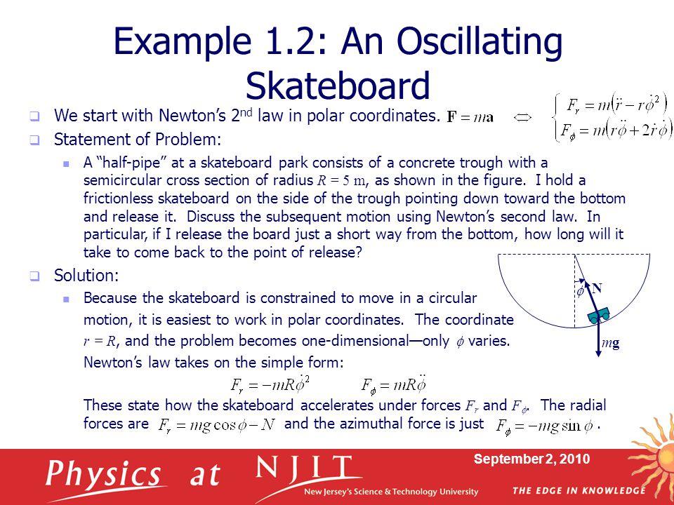 Example 1.2: An Oscillating Skateboard