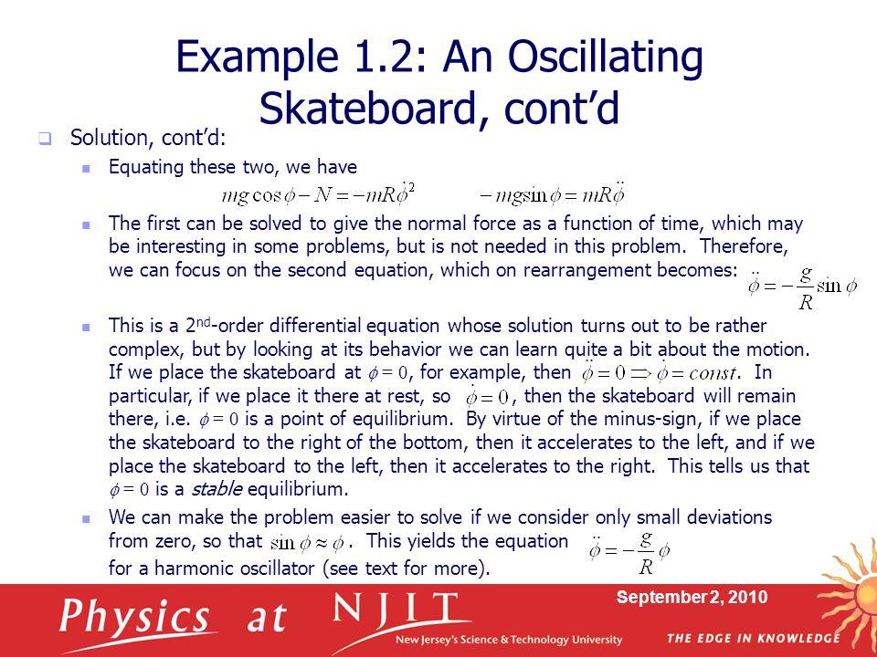 Example 1.2: An Oscillating Skateboard, cont'd