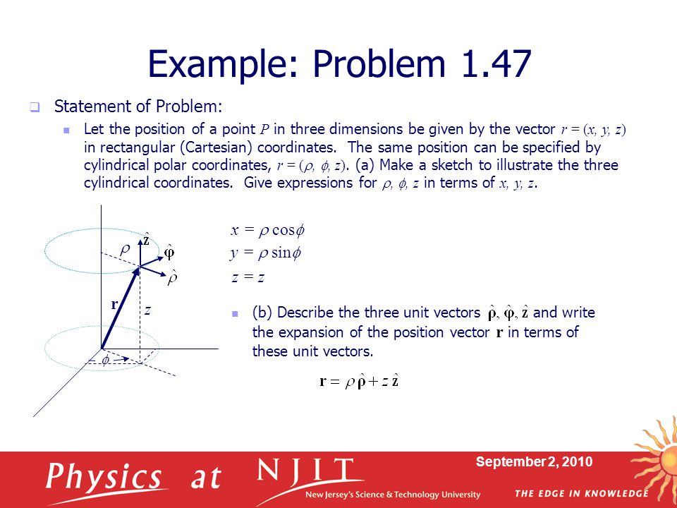 Example: Problem 1.47 Statement of Problem: x = r cosf y = r sinf