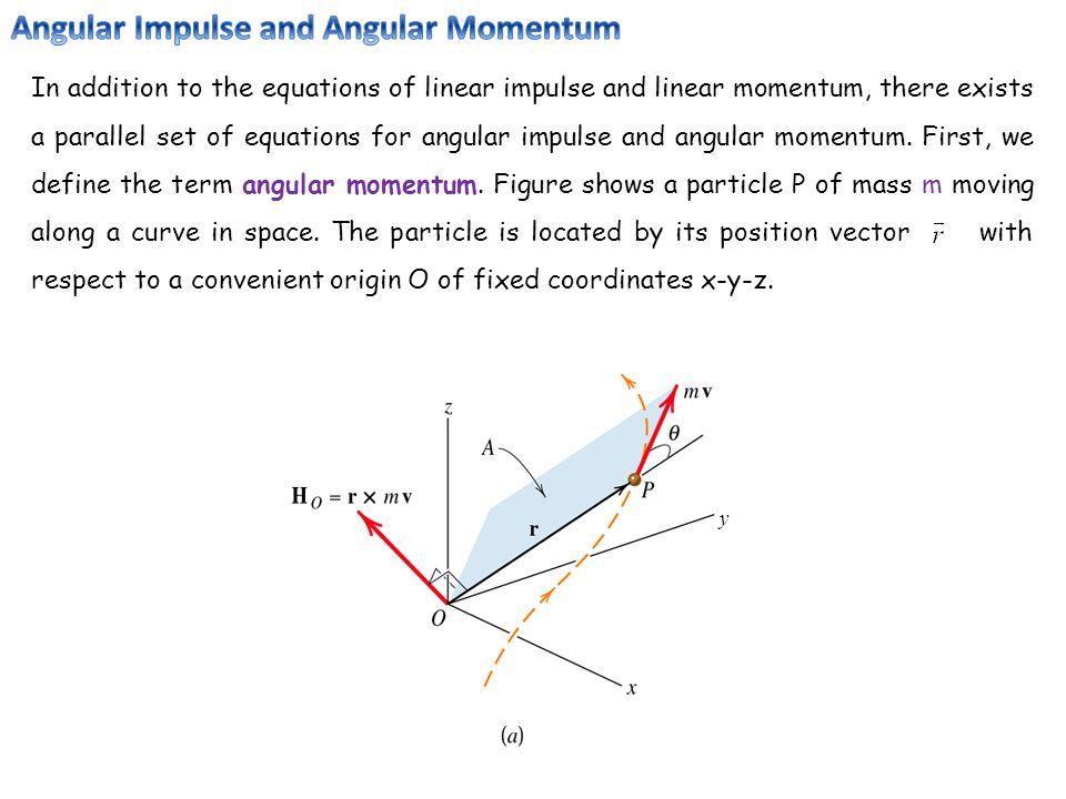 Angular Impulse and Angular Momentum