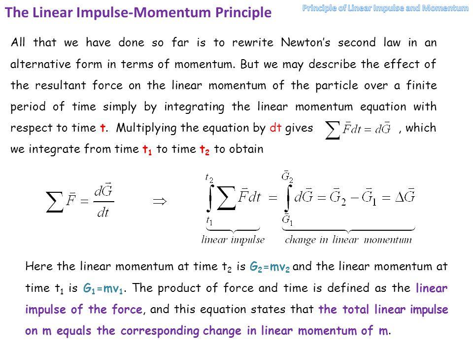 The Linear Impulse-Momentum Principle